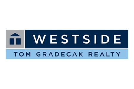 WESTSIDE Tom Gradecak Realty